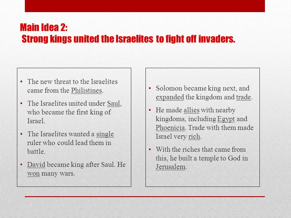 Main Idea 2: Strong kings united the Israelites to fight off invaders.