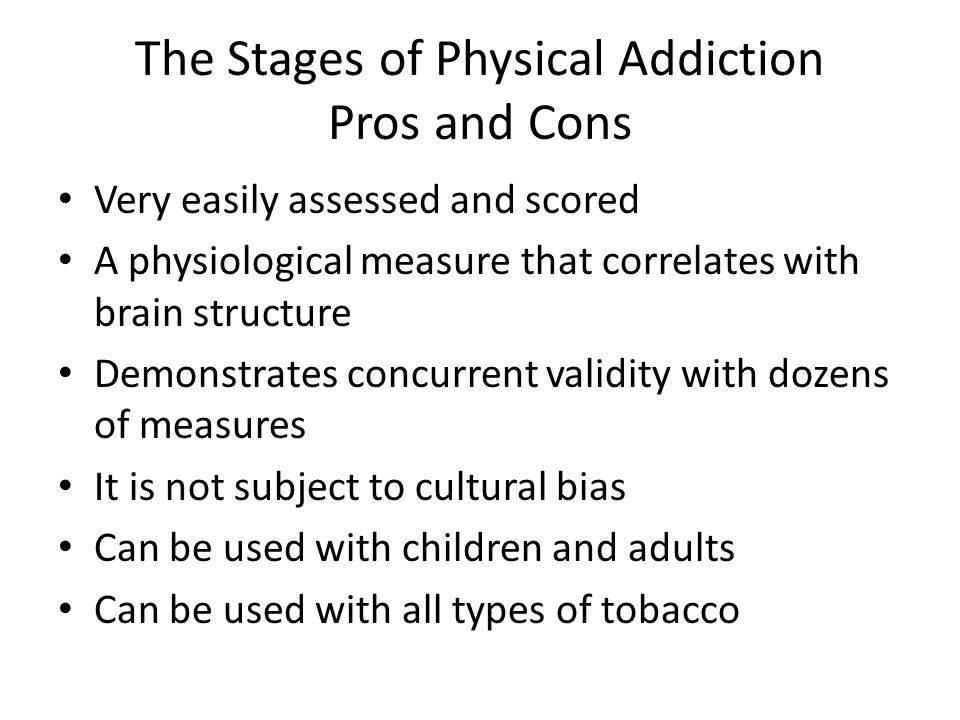 The Stages of Physical Addiction Pros and Cons