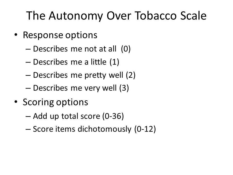 The Autonomy Over Tobacco Scale