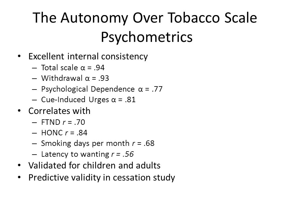 The Autonomy Over Tobacco Scale Psychometrics