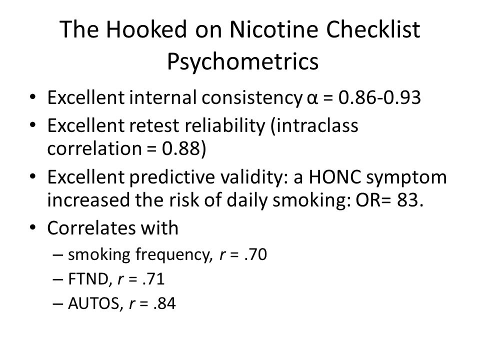 The Hooked on Nicotine Checklist Psychometrics