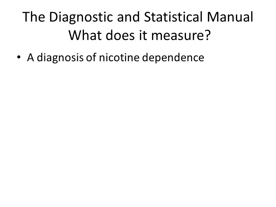 The Diagnostic and Statistical Manual What does it measure