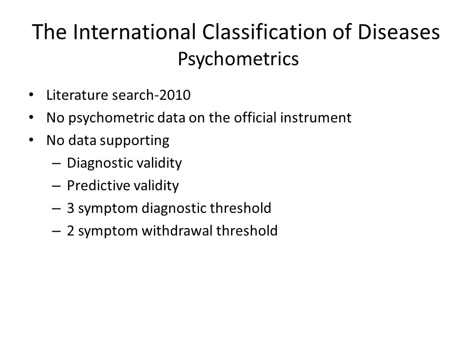 The International Classification of Diseases Psychometrics