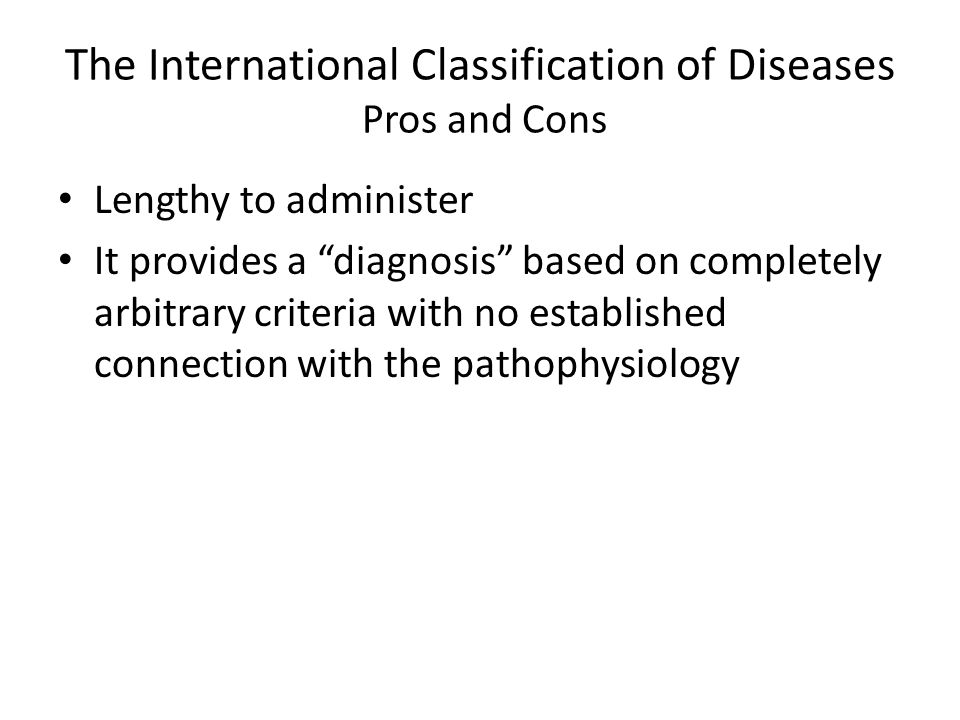 The International Classification of Diseases Pros and Cons