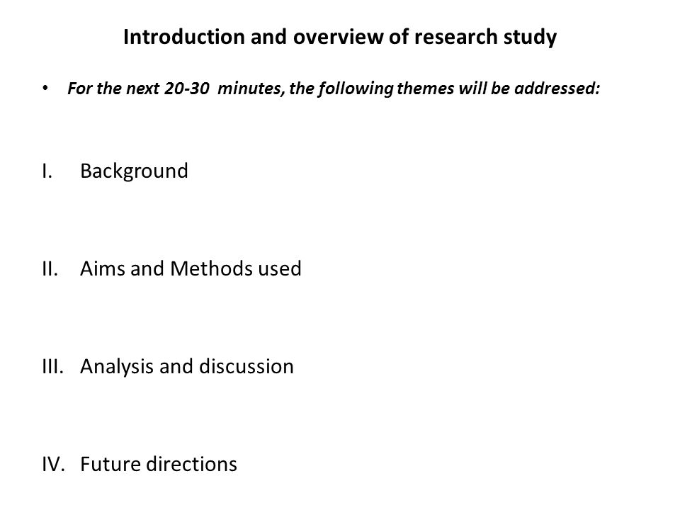 Introduction and overview of research study