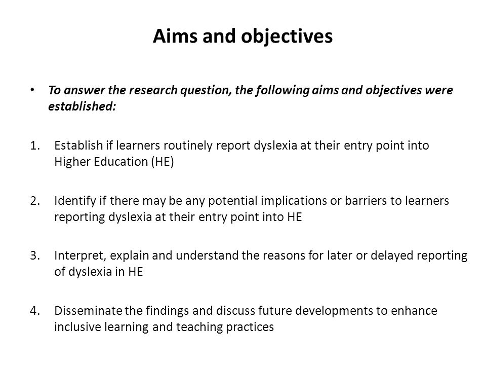 Aims and objectives To answer the research question, the following aims and objectives were established: