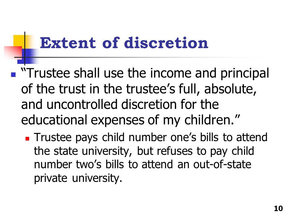 Extent of discretion