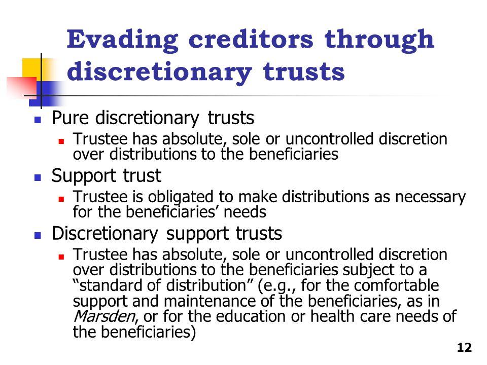 Evading creditors through discretionary trusts
