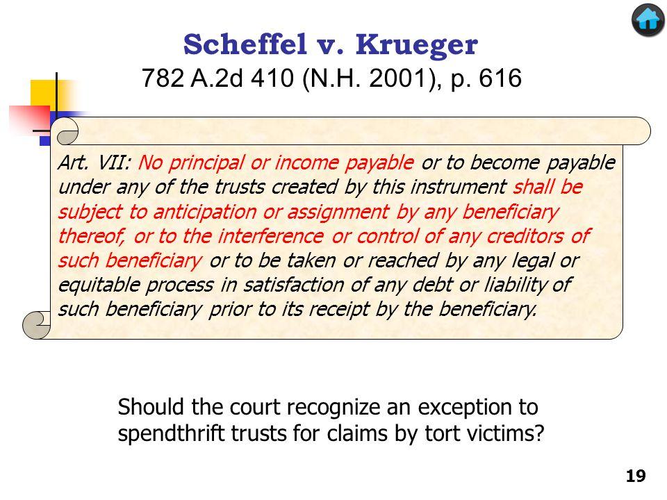 Scheffel v. Krueger 782 A.2d 410 (N.H. 2001), p. 616