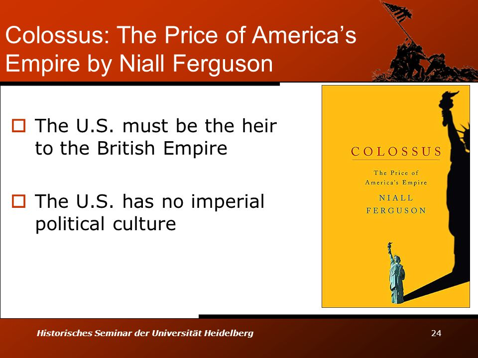 Colossus: The Price of America's Empire by Niall Ferguson