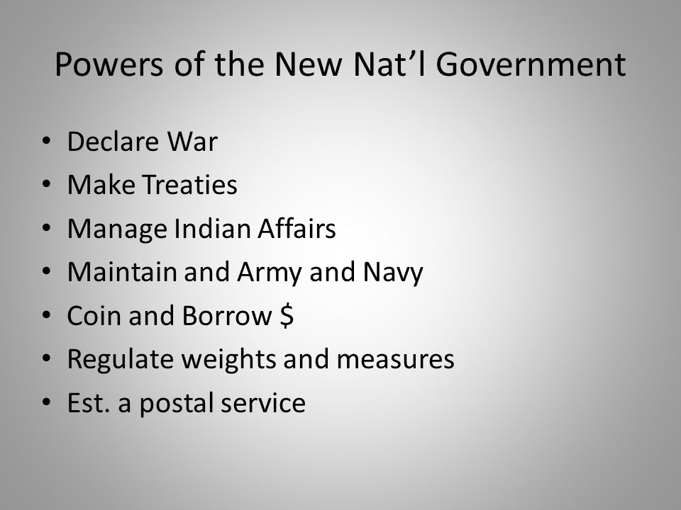 Powers of the New Nat'l Government