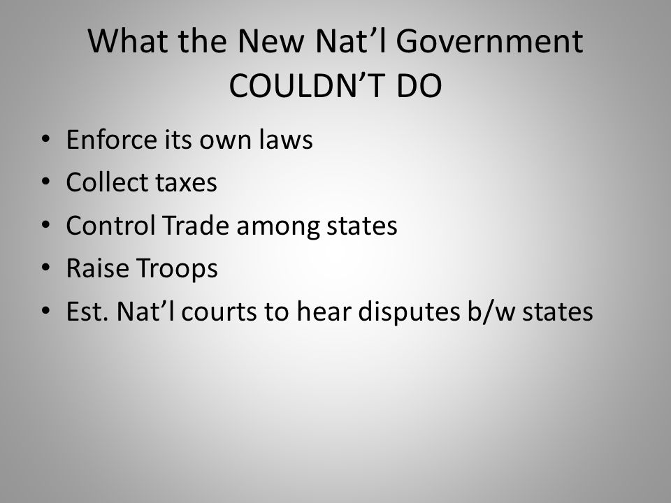 What the New Nat'l Government COULDN'T DO