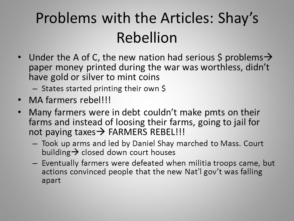 Problems with the Articles: Shay's Rebellion