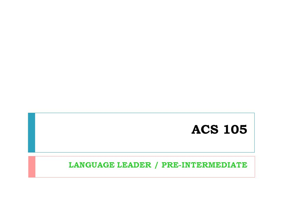LANGUAGE LEADER / PRE-INTERMEDIATE