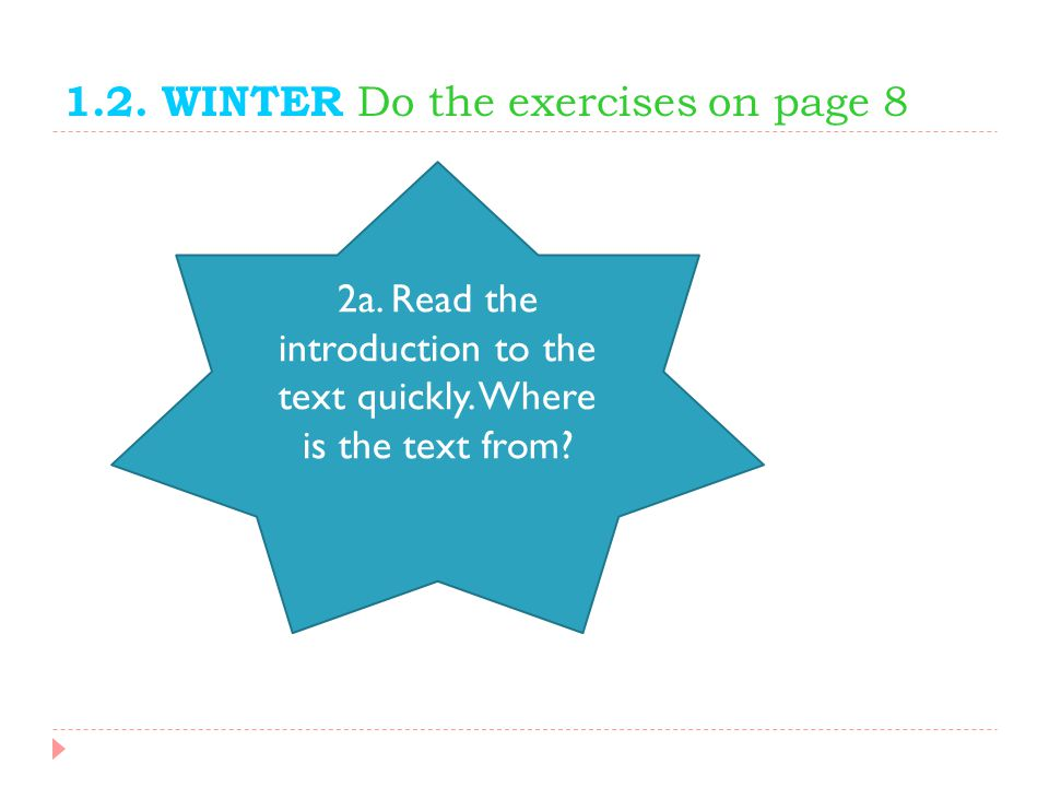 1.2. WINTER Do the exercises on page 8