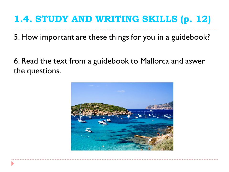 1.4. STUDY AND WRITING SKILLS (p. 12)