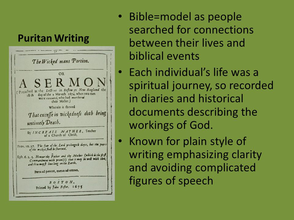 Puritan Writing Bible=model as people searched for connections between their lives and biblical events.