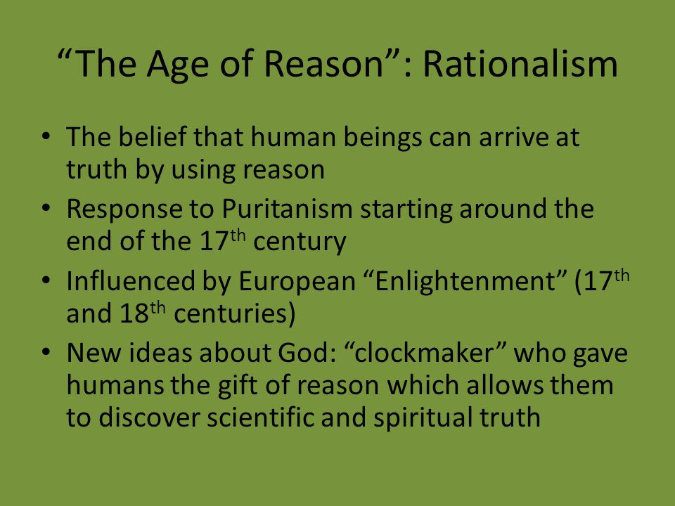 The Age of Reason : Rationalism