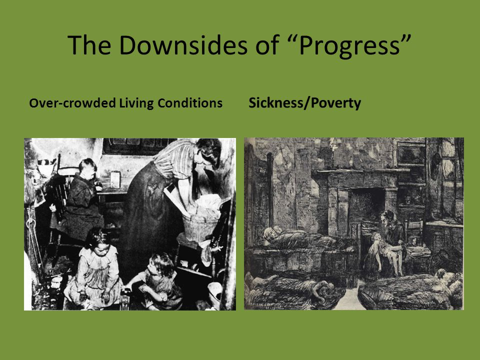 The Downsides of Progress