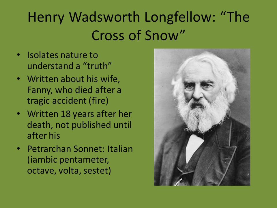 Henry Wadsworth Longfellow: The Cross of Snow