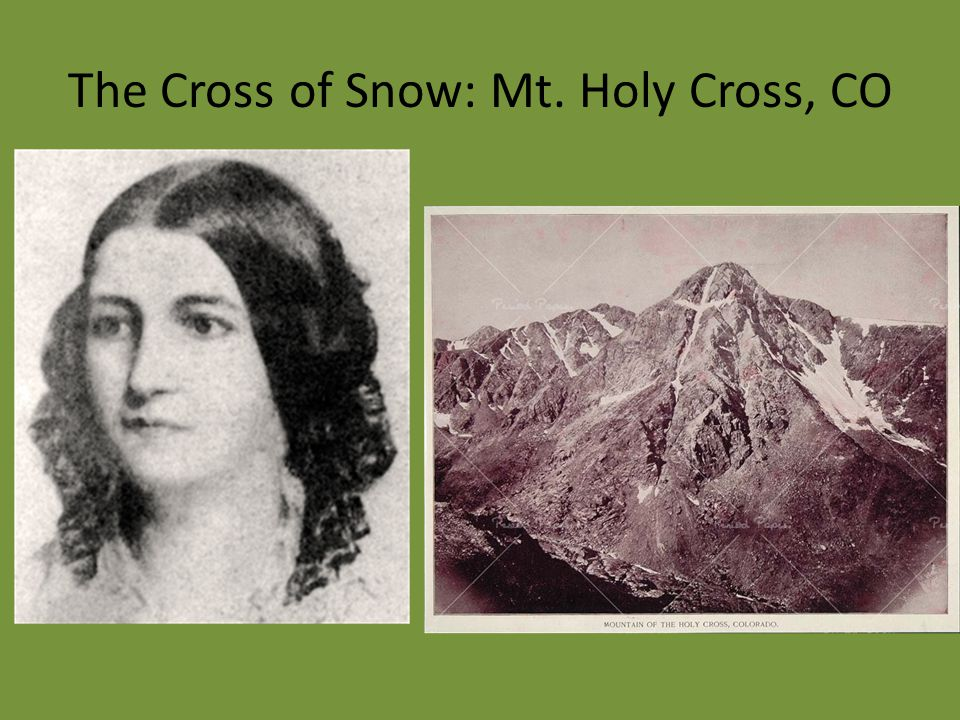 The Cross of Snow: Mt. Holy Cross, CO