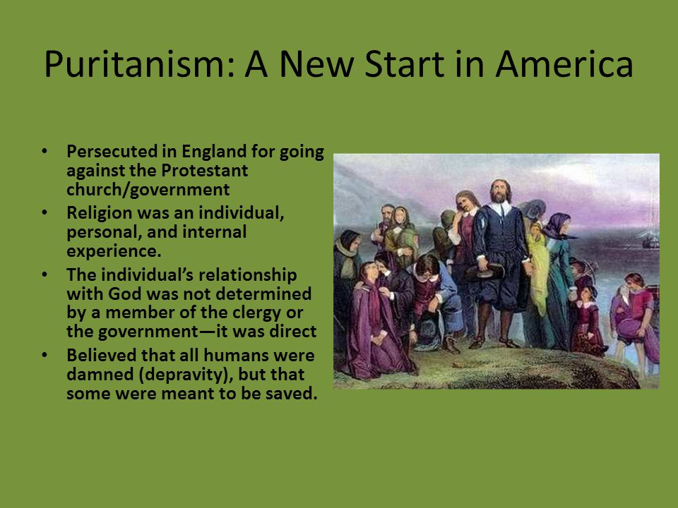 Puritanism: A New Start in America