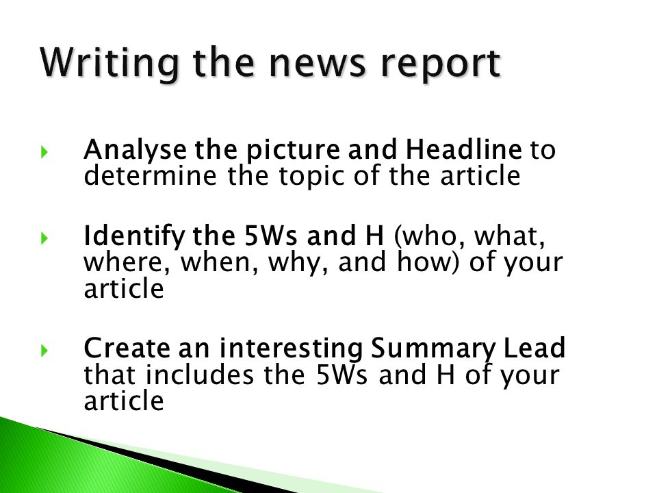 Writing the news report