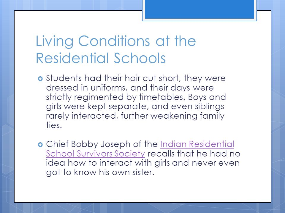Living Conditions at the Residential Schools