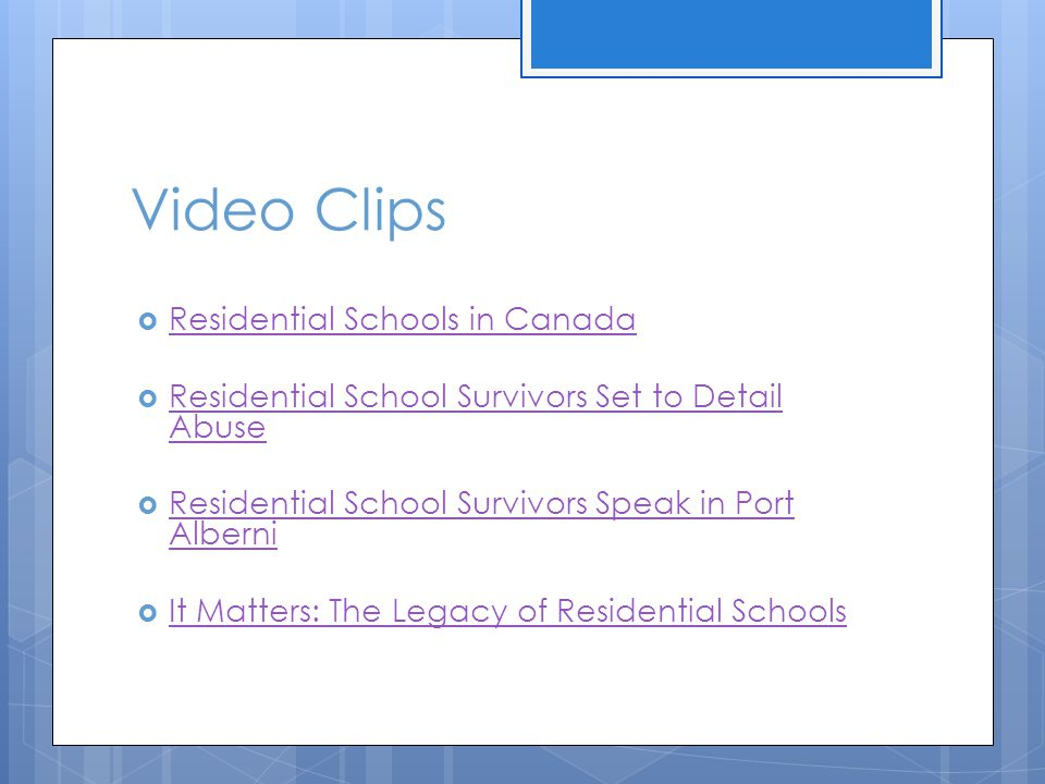 Video Clips Residential Schools in Canada