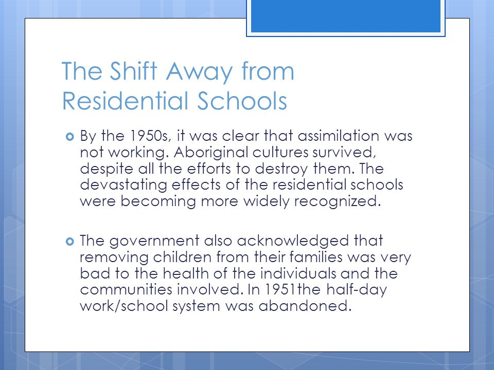 The Shift Away from Residential Schools
