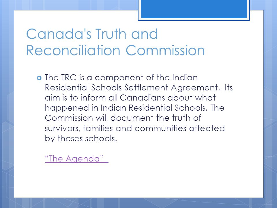 Canada s Truth and Reconciliation Commission