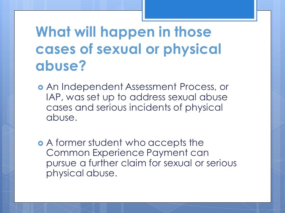 What will happen in those cases of sexual or physical abuse