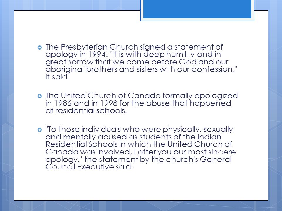 The Presbyterian Church signed a statement of apology in 1994