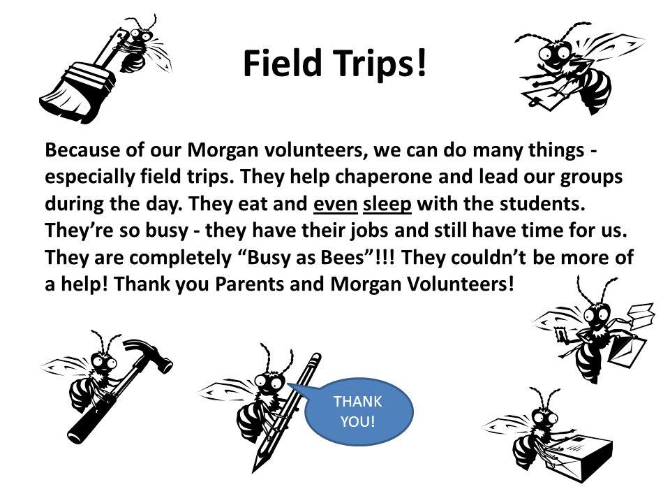 Field Trips!
