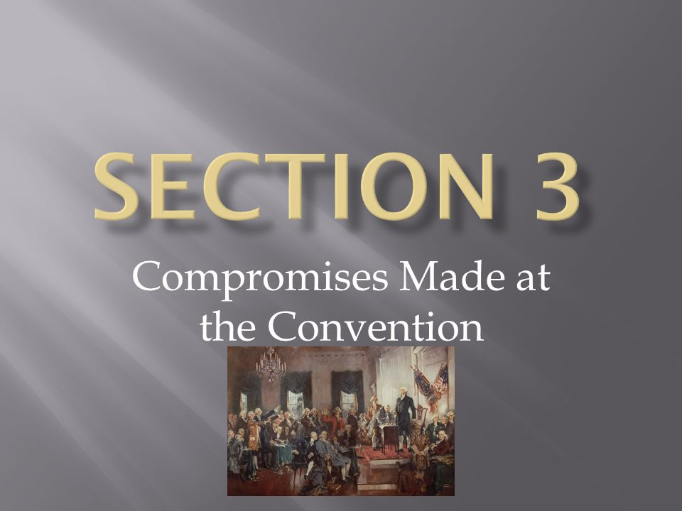 Compromises Made at the Convention