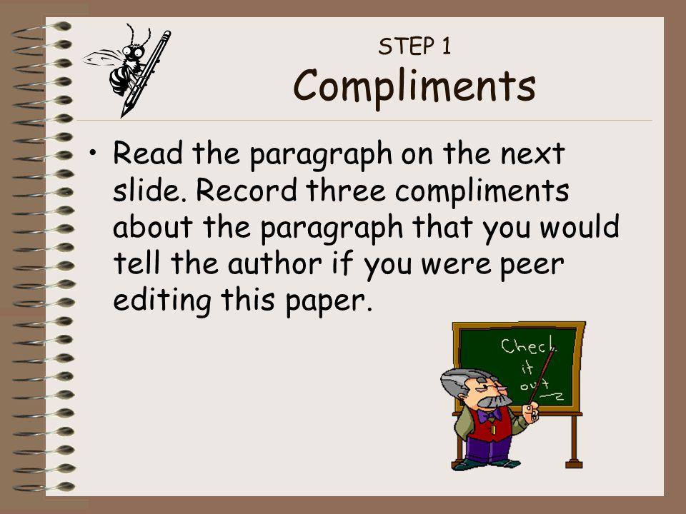 STEP 1 Compliments