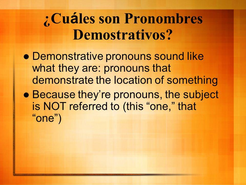 ¿Cuáles son Pronombres Demostrativos