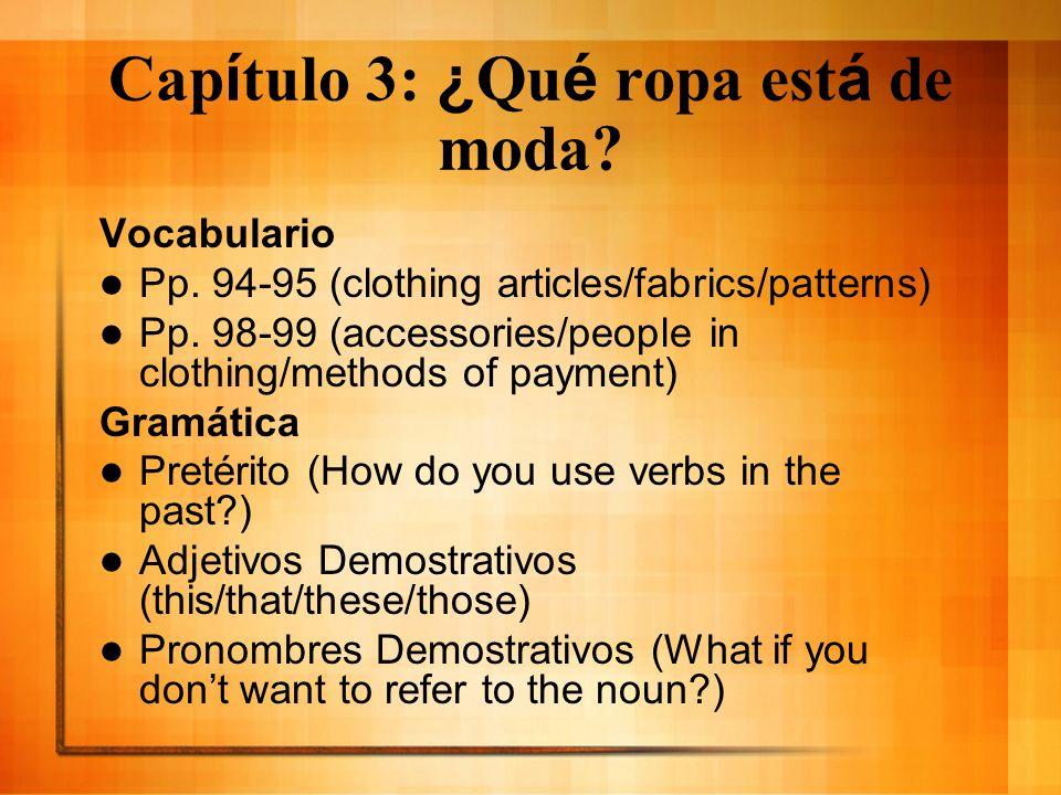 Capítulo 3: ¿Qué ropa está de moda