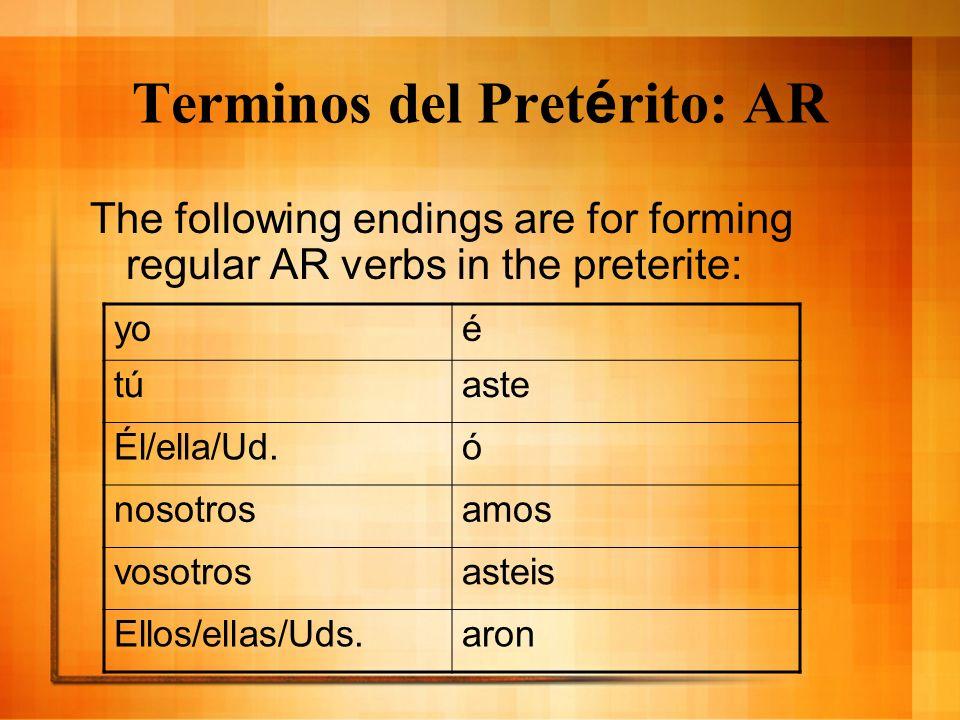 Terminos del Pretérito: AR