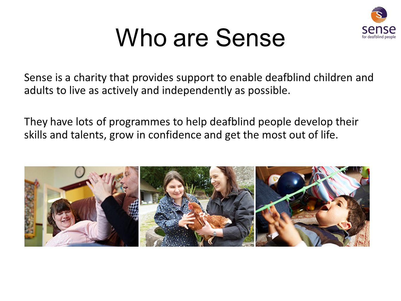 Who are Sense