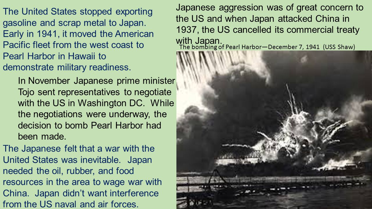 Japanese aggression was of great concern to the US and when Japan attacked China in 1937, the US cancelled its commercial treaty with Japan.