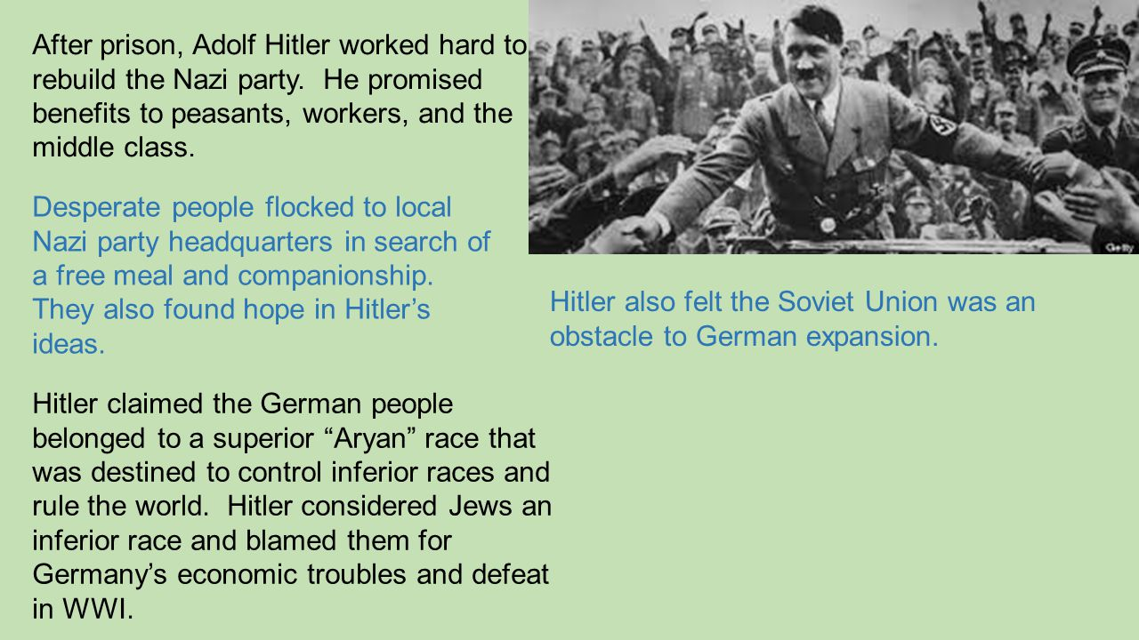 After prison, Adolf Hitler worked hard to rebuild the Nazi party