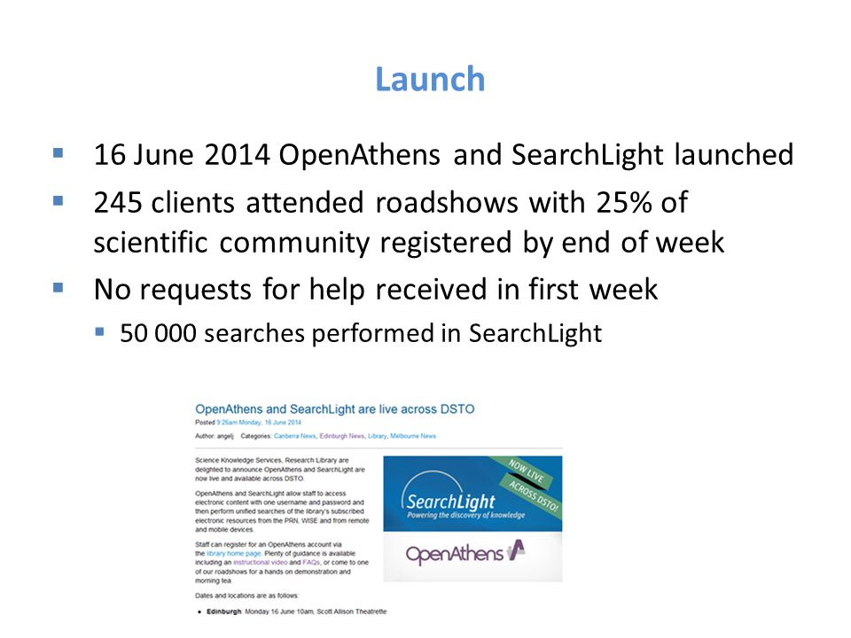 Launch 16 June 2014 OpenAthens and SearchLight launched