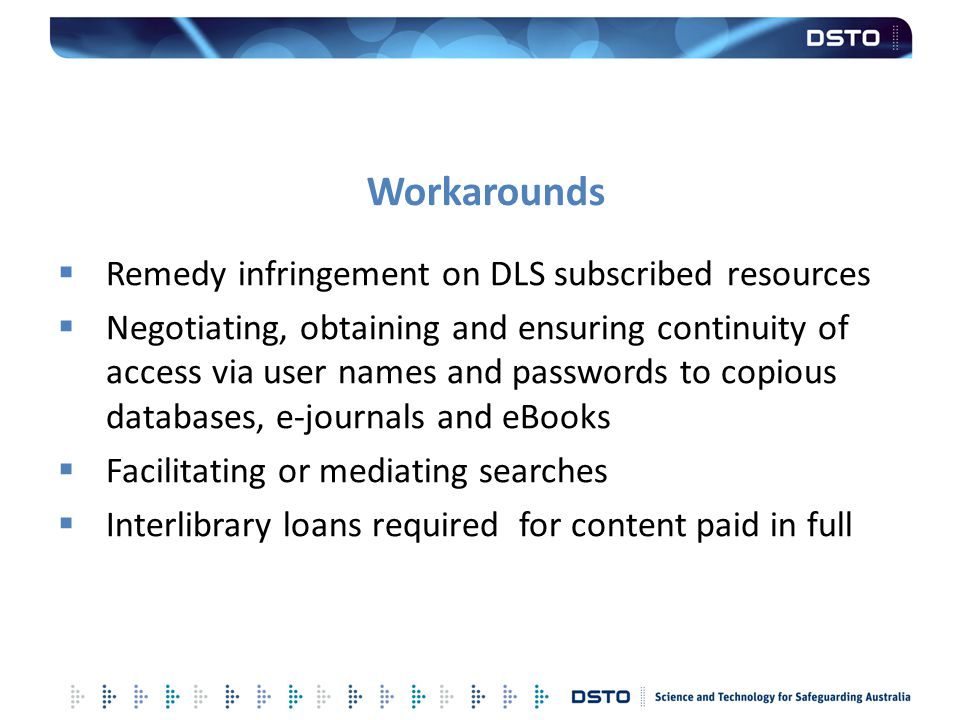 Workarounds Remedy infringement on DLS subscribed resources