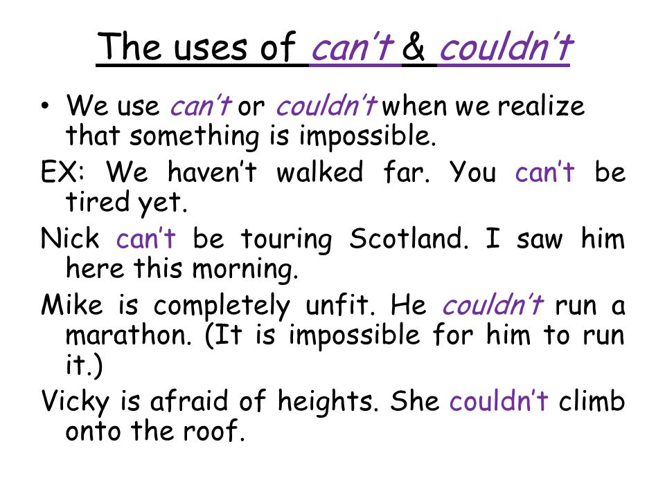 The uses of can't & couldn't