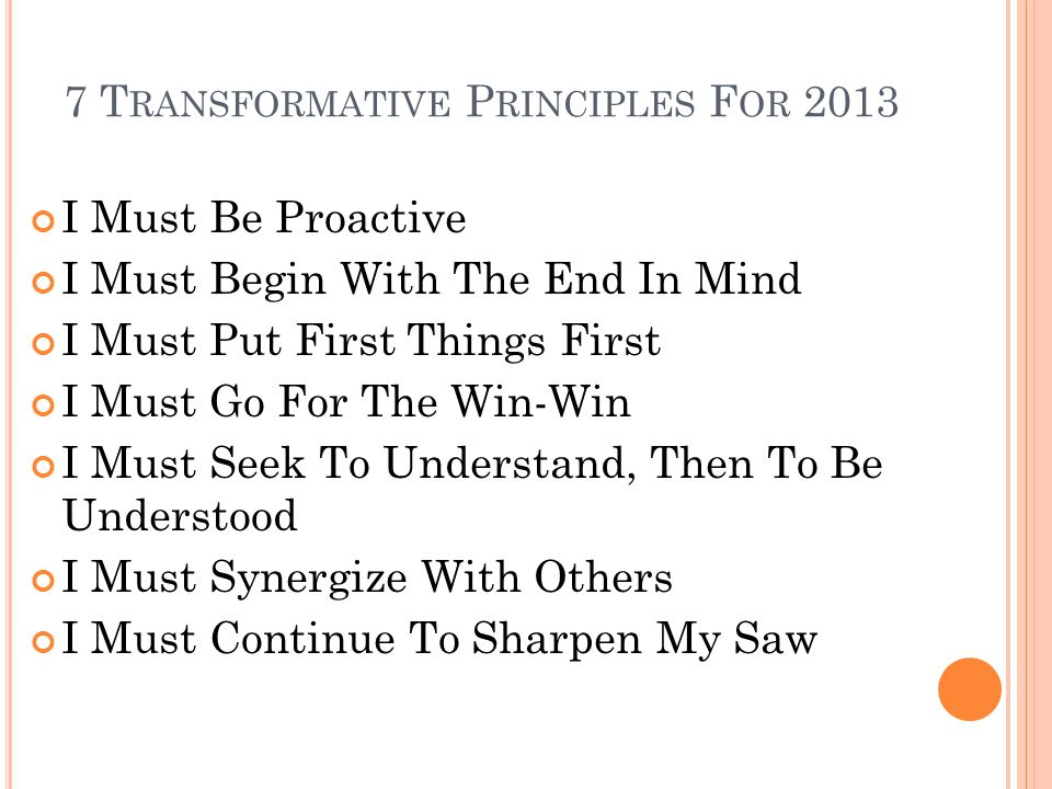 7 Transformative Principles For 2013