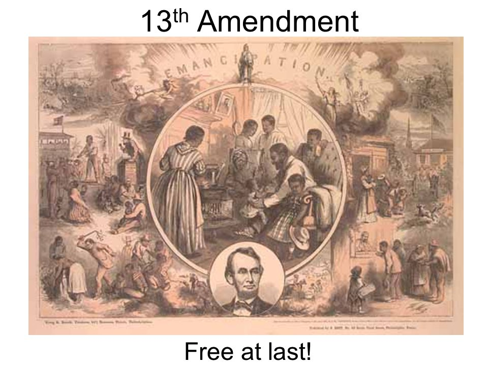 13th Amendment Free at last!