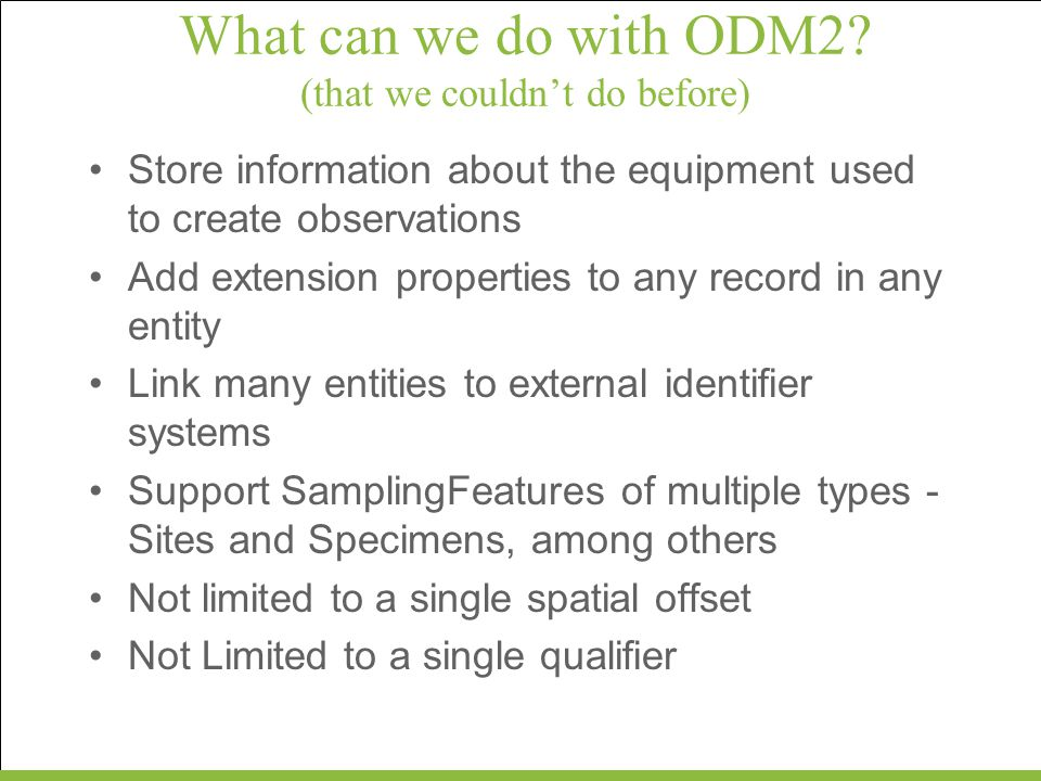 What can we do with ODM2 (that we couldn't do before)