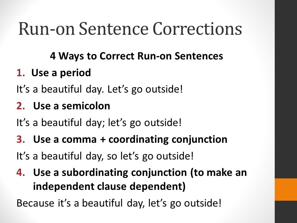 Run-on Sentence Corrections