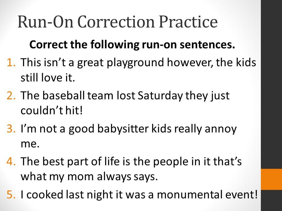 Run-On Correction Practice